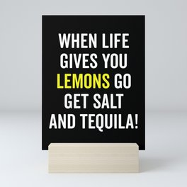 Life Gives You Lemons Funny Quote Mini Art Print