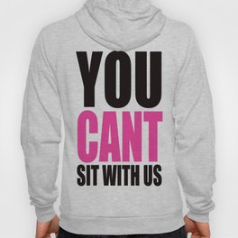 Mean Girls Quote Hoody