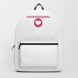 Professional Mom Funny Full Time Job Mothers Day Backpack