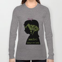 Monsters…hiding in our heads…OPTION Long Sleeve T-shirt