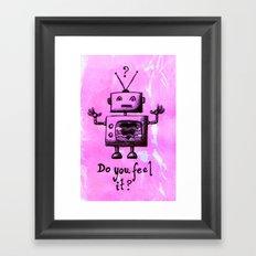 Do You Feel It? Framed Art Print
