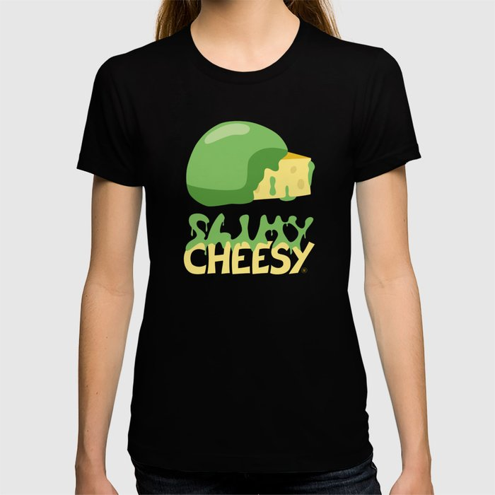 Slimy cheesy T-shirt