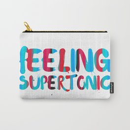 Feeling supertonic Carry-All Pouch