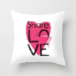Share love Throw Pillow