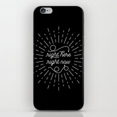 Right Here Right Now: Black iPhone & iPod Skin