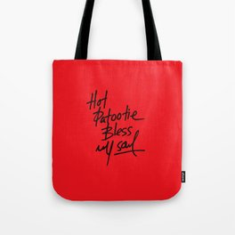 Hot Patootie Tote Bag