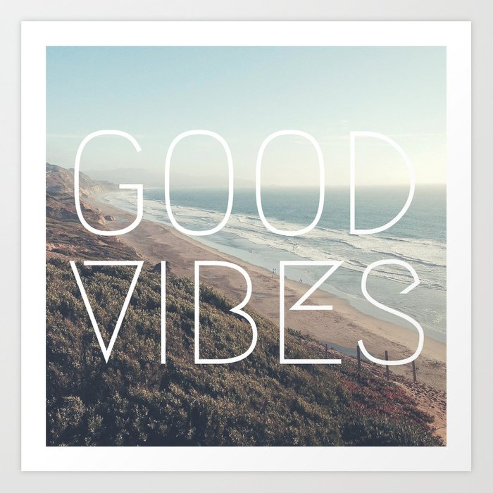 Good Vibes Cool Beach Tumblr Hipster Print Art Print By Worstkidsister