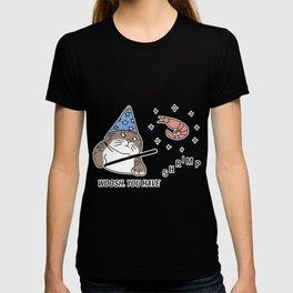 Woosh youhave a shrimp T-shirt