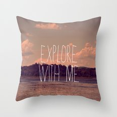 Explore With Me Throw Pillow