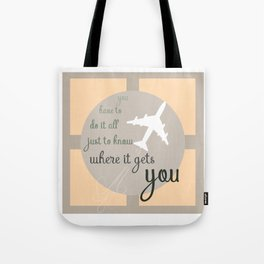 Travel quote- inspirational quote- wanderlust quote- airplane- plane- success Tote Bag