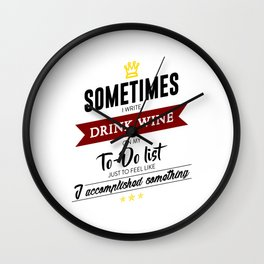 Drink Wine Forever Wall Clock