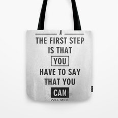 Will Smith quote - Motivational poster Tote Bag