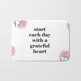 Start Each Day with a Grateful Heart Bath Mat