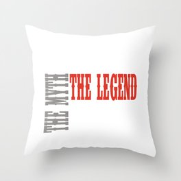 The Man The Myth The Legend Dad Throw Pillow