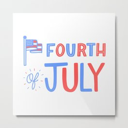 Fourth of July!  Metal Print