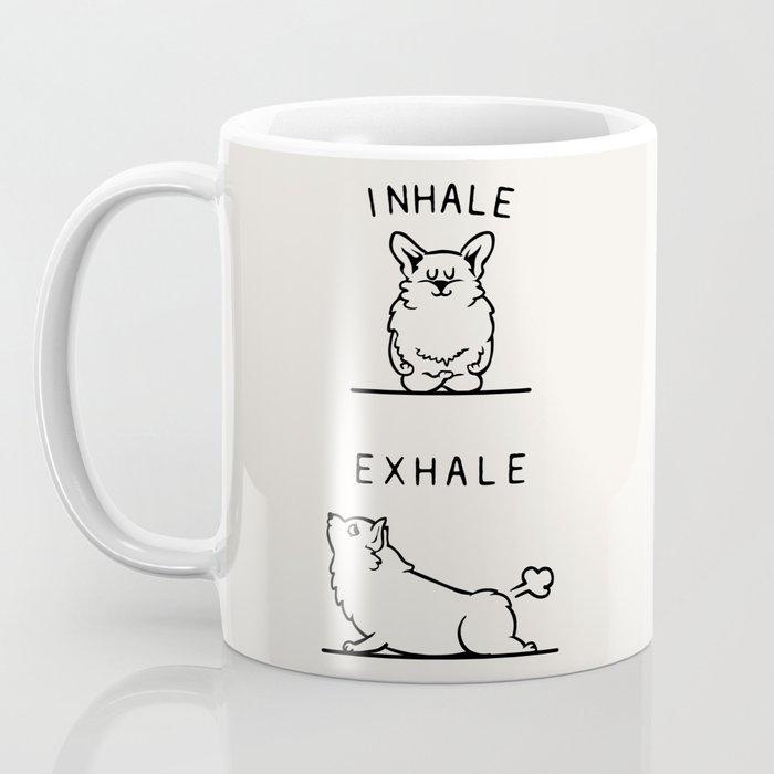 Inhale Exhale Corgi Coffee Mug