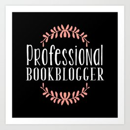 Professional Bookblogger - Black w Pink Art Print