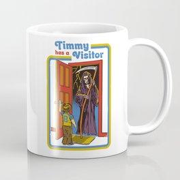 TIMMY HAS A VISITOR Coffee Mug