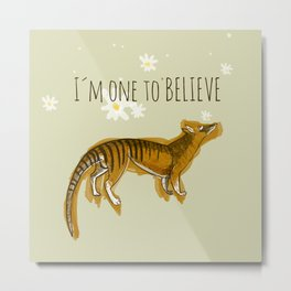 I´m one to believe (c) 2017 Metal Print