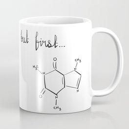 But First...coffee Coffee Mug