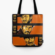 the good ,the bad , and the evil Tote Bag