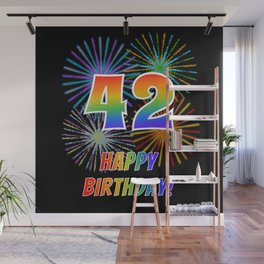 "42nd Birthday ""42"" & ""HAPPY BIRTHDAY!"" w/ Rainbow Spectrum Colors + Fun Fireworks Inspired Pattern Wall Mural"