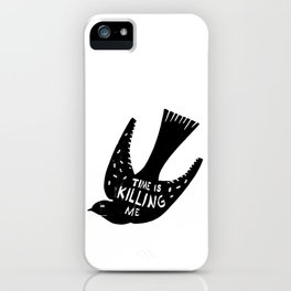 Time is killing me iPhone Case