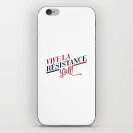 Vive La Résistance, y'all! iPhone Skin