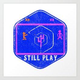 still play Art Print