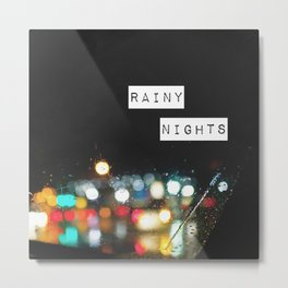 Rainy Nights Metal Print