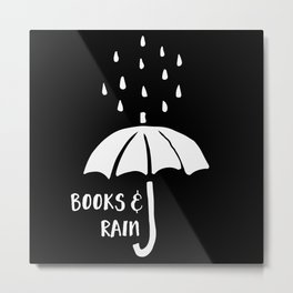 Books and Rain - Black and White (Inverted) Metal Print