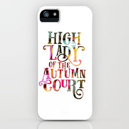 High Lady Of The Autumn Court iPhone Case