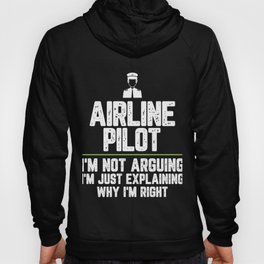 Air traffic controller I'm Not Arguing I'm Just Explaining Why I'm Right Air traffic controller Hoody