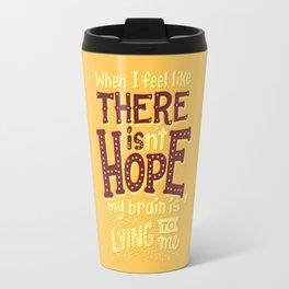 There is hope Travel Mug