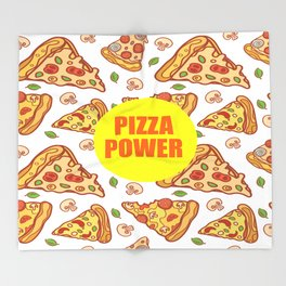 pizza power funny quote Throw Blanket