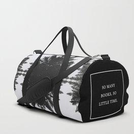 SO MANY BOOKS SO LITTLE TIME Duffle Bag