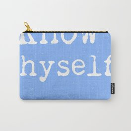Know thyself. Socrates quote 3 Carry-All Pouch