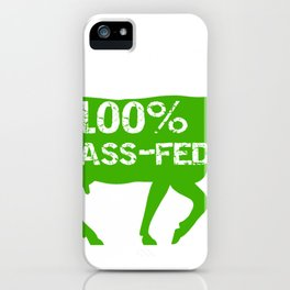Real Food 100 Percent Grass Fed Beef Organic Food Gift iPhone Case