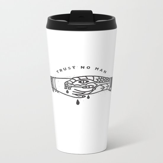 Trust No Man Metal Travel Mug