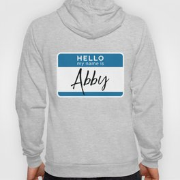 Abby Personalized Name Tag Woman Girl Firstname Last Name Birthday Hoody