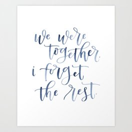 We Were Together - Hand Lettered Print Art Print