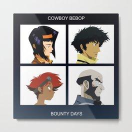 Cowboy Bebop - Bounty Days Metal Print