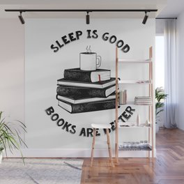 Sleep is good2 Wall Mural