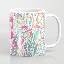 Enjoy The Little Things (Quotation Series) Coffee Mug