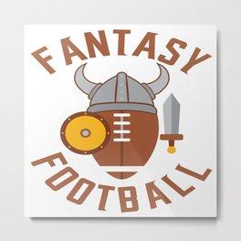 Fantasy Football Viking American I Suck At Gift Metal Print