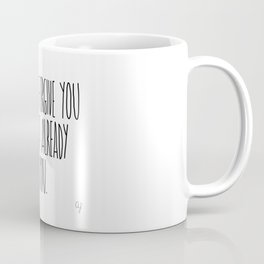 Forgive Forget Coffee Mug