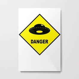 DANGER ALIEN Metal Print