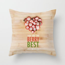 You are the Berry Best Throw Pillow