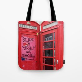 believe in yourself and others will Tote Bag