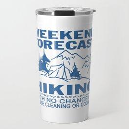 Weekend forecast hiking Travel Mug